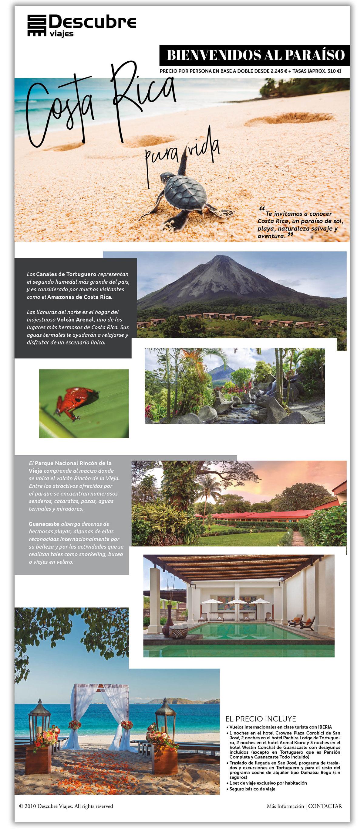 Costa Rica ¡Bienvenidos al Paraíso!